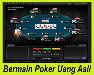 Bermain Poker Uang Asli